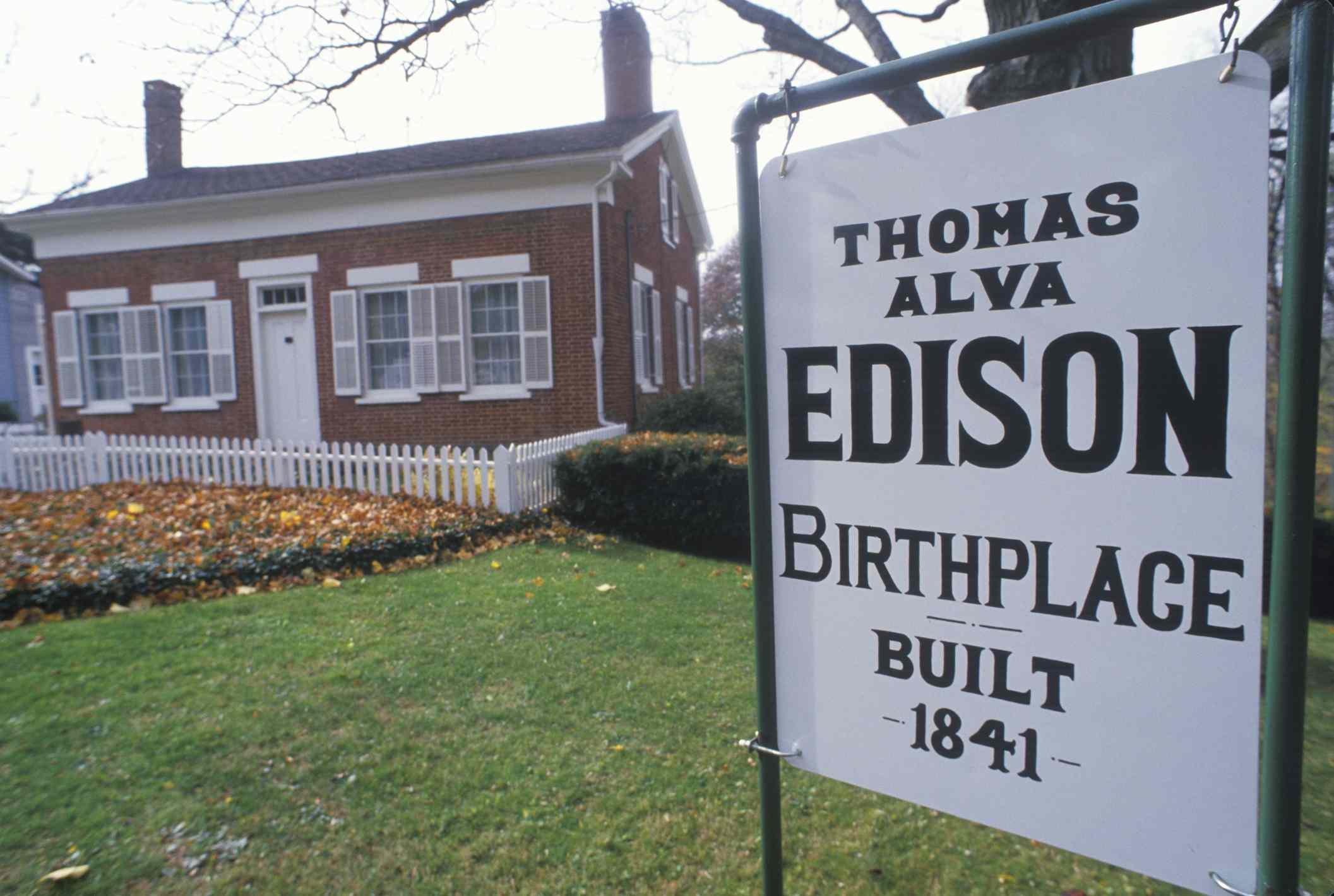 The Birthplace of Thomas Edison