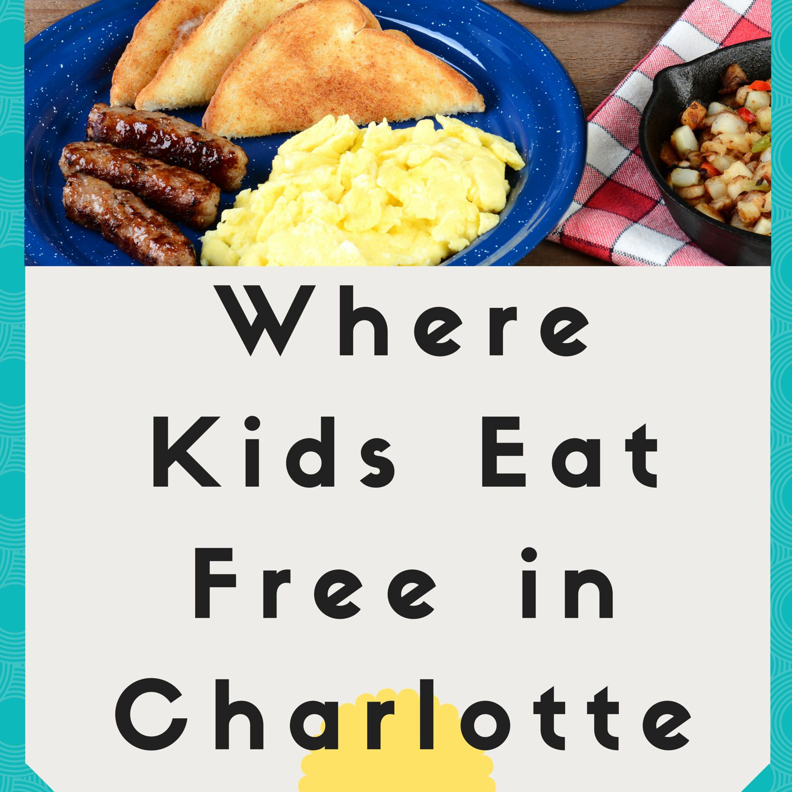 Where Kids Eat Free in Charlotte on Tuesday