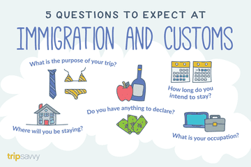 The top questions to expect at immigration and customs