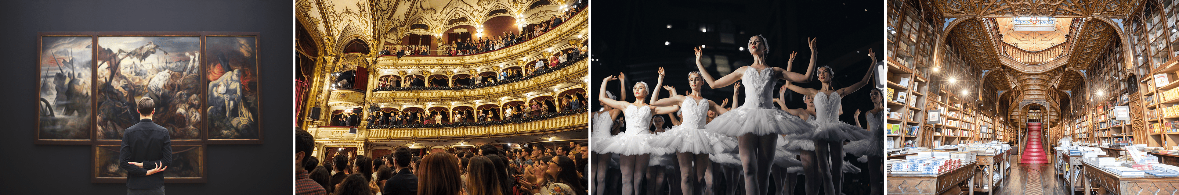4 images that include a man looking at a painting in a museum, people in a theater watching a performance, a group of ballerinas on stage, and an interior of Livraria Lello, a beautiful bookshop in Portugal