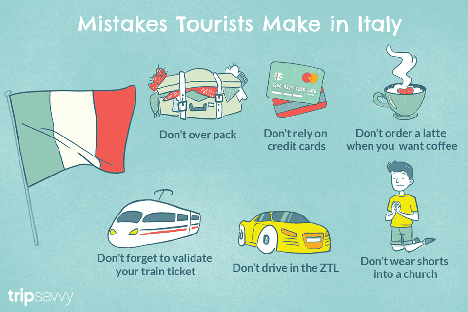 Mistakes Tourists Make in Italy