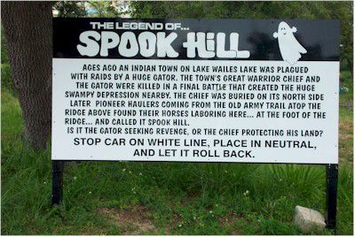 The Legend of Spook Hill Sign