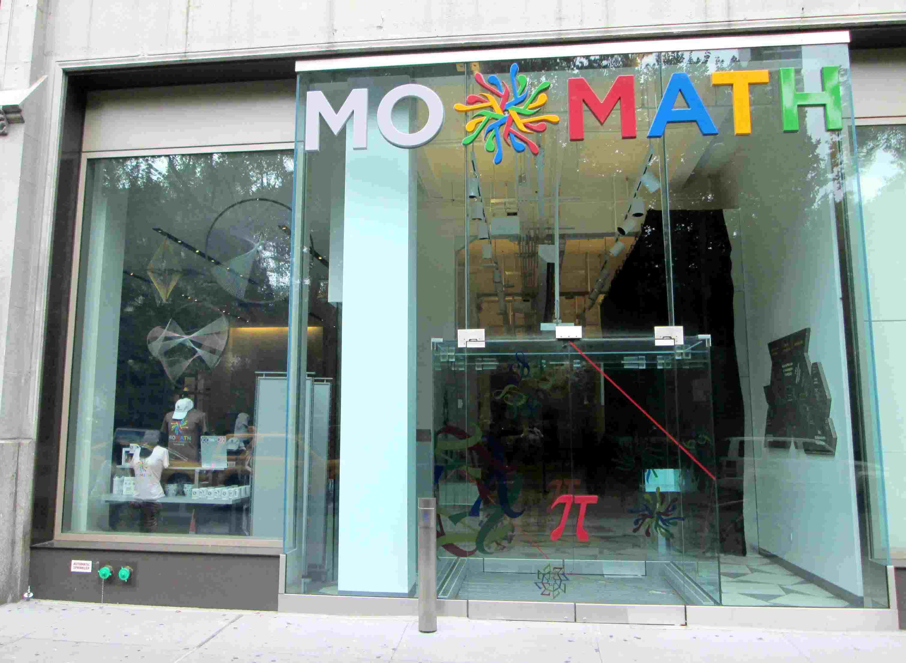 The National Museum of Mathematics (MoMath), at 11 East 26th Street between Fifth and Madison Avenues, across from Madison Square Park in the NoMad neighborhood of Manhattan, New York City, was chartered in 2009 and opened its doors in 2012. It is the only museum in North America dedicated solely to mathematics.