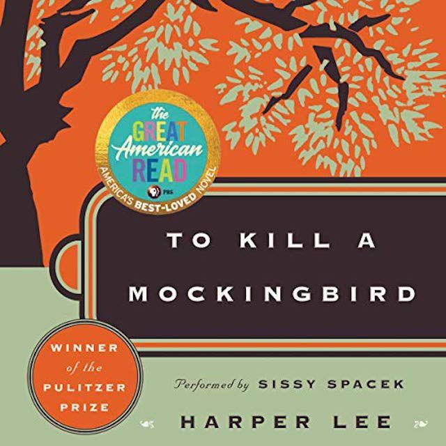 Matar a un ruiseñor, de Harper Lee (narrado por Sissy Spacek)