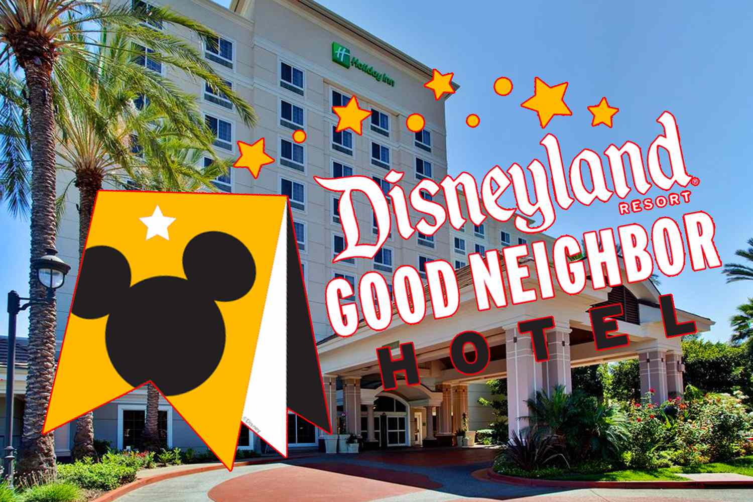 What Makes a Hotel One of Disneyland's Good Neighbors?