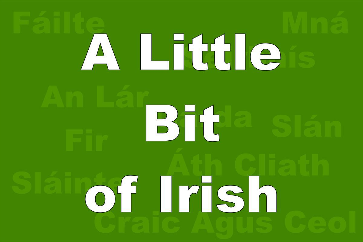 The Irish Words You Should Know Before Traveling to Ireland
