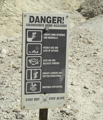 Hazardous abandoned mines, identified by signs, Death Valley National Park