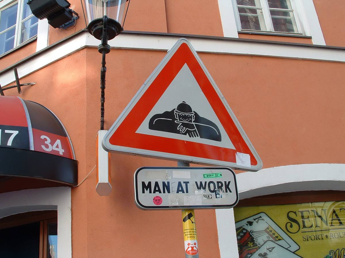 Man at Work Sign in Downtown Bratislava